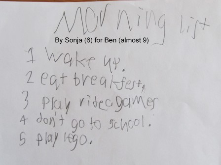 Morning list by 6 year old for her 8 year old brother